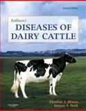 Rebhun's Diseases of Dairy Cattle, Divers, Thomas J. and Peek, Simon F., 1416031375