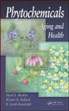 Phytochemicals : Aging and Health, , 1420061372
