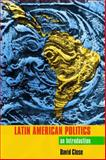 Latin American Politics : An Introduction, Close, David, 144260137X