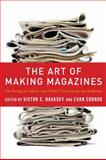 The Art of Making Magazines 9780231131377