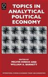 Topics in Analytical Political Economy, Melvin Hinich, 0444531378
