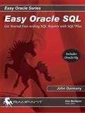 Easy Oracle SQL, John Garmany, 0972751378
