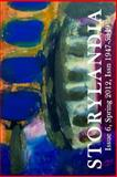 Storylandia Issue 6, Wapshott Press and Paullette Gaudet, 0982581378