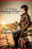 As If They Always Knew, Regina Russell, 1477411372
