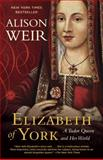 Elizabeth of York, Alison Weir, 0345521374