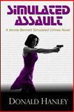 Simulated Assault, Donald Hanley, 1494921375