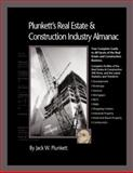 Plunkett's Real Estate and Construction Industry Almanac 2009 : Real Estate and Construction Industry Market Research, Statistics, Trends and Leading Companies, Plunkett, Jack W., 1593921373