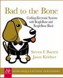 Bad to the Bone, Steven Barrett and Jason Kridner, 1627051376
