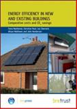 Energy Efficiency in New and Existing Buildings : Comparative costs and CO2 Savings, Mackenzie, Fiona, 1848061374