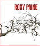 Roxy Paine, Eleanor Heartney, 3791341375