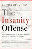 The Insanity Offense 1st Edition