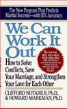 We Can Work It Out, Clifford Notarius, 0399521372