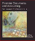 Financial Documents and Accounting for Legal Professionals, Helewitz, Jeffrey A., 0766811379