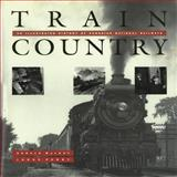 Train Country, Donald MacKay and Lorne Perry, 0911581375