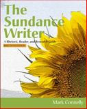 The Sundance Writer : A Rhetoric, Reader, and Research Guide, Brief, Connelly, Mark, 1111841373