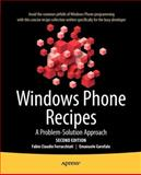 Windows Phone Recipes, Fabio Claudio Ferracchiati and Emanuele Garofalo, 1430241373