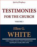 Testimonies for the Church (Volume 3), Ellen G. White, 1467971375