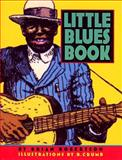 Little Blues Book, Brian Robertson and R. Crumb, 1565121376