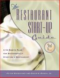 Restaurant Start-Up Guide, Peter Rainsford and David H. Bangs, 1574101374