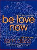 Be Love Now, Ram Dass and Rameshwar Das, 0061961388