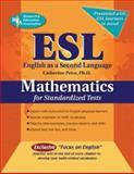 ESL Mathematics for Standardized Tests, Catherine Price, 0738601381