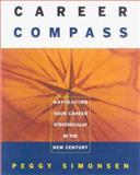 Career Compass, Peggy Simonsen, 089106138X