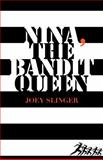 Nina, the Bandit Queen, Joey Slinger, 1459701380
