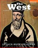 The West : Encounters and Transformations, Volume 1: to 1715, Black and White Plus NEW MyHistoryLab with EText -- Access Card Package, Levack, Brian and Muir, Edward, 0133841383