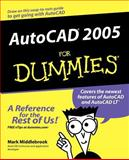AutoCAD 2005 for Dummies, Mark Middlebrook, 0764571389