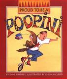 Proud to Be a Poopini, Dave Sindrey, 0929141385