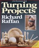 Turning Projects, Richard Raffan, 0942391381