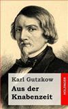 Aus der Knabenzeit, Karl Gutzkow, 1482531380