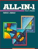 All-in-1 User's Guide, Murray, Patrick S., 1555581382