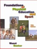 Foundations of Physical Education and Sport, Wuest, Deborah A. and Bucher, Charles Augustus, 0070921385