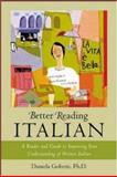 Better Reading Italian : A Reader and Guide to Improving Your Understanding of Written Italian, Gobetti, Daniela, 007139138X