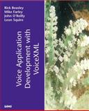 Voice Application Development with Voice XML, O'Reilly, John and Beasley, Rick, 0672321386