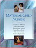 Maternal-Child Nursing, McKinney, Emily Slone and Ashwill, Jean Weiler, 0721681387