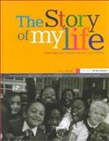 The Story of My Life : South Africa Seen Through the Eyes of Its Children, Lans, Hans, 0795701381
