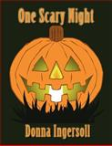 One Scary Night, Donna Ingersoll, 1462651380