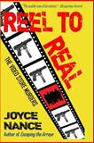 Reel to Real, Joyce Nance, 1500641383