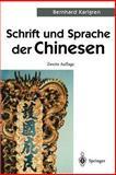 Schrift und Sprache der Chinesen, Karlgren, Bernhard, 3540421386