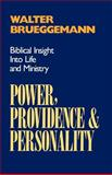 Power, Providence, and Personality, Walter Brueggemann, 0664251382