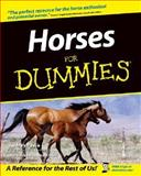 Horses for Dummies®, Audrey Pavia and Janice Posnikoff, 0764551388