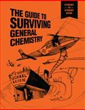 Guide to Surviving General Chemistry, Rosen, Michael, 1305391381