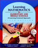 Learning Mathematics in Elementary and Middle Schools : A Learner-Centered Approach (with MyEducationLab), Pothier, Yvonne M. and Vance, James H., 0131381385