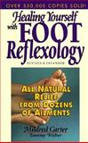 Healing Yourself with Foot Reflexology, Carter, Mildred and Weber, Tammy, 0132441381