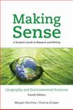 Making Sense in Geography and Environmental Sciences : A Student's Guide to Research and Writing, Northey, Margot and Draper, Dianne Louise, 0195431383