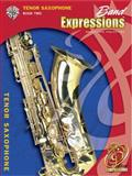 Band Expressions, Book Two Student Edition, Robert W. Smith and Susan L. Smith, 0757921388