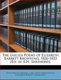 The Earlier Poems of Elizabeth Barrett Browning, 1826-1833 [Ed by R H Shepherd], James Wilson Holme and Caius Pedo Albinovanus, 1145381383