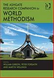 The Ashgate Research Companion on World Methodism, Gibson, William and Forsaith, Peter, 1409401383